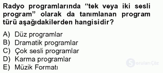 Radyo ve Televizyonda Program Yapımı Tek Ders Sınavı 3. Soru