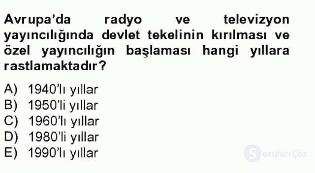Radyo ve Televizyon Stüdyoları Tek Ders Sınavı 18. Soru