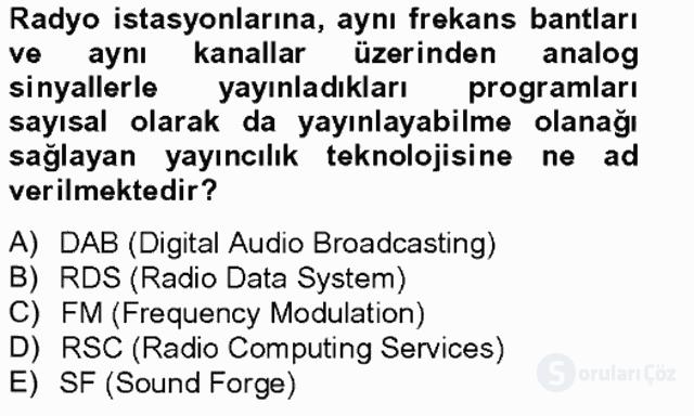 Radyo ve Televizyon Stüdyoları Tek Ders Sınavı 20. Soru