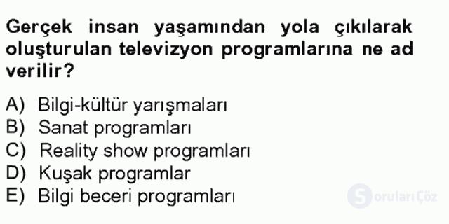 Radyo ve Televizyon Stüdyoları Tek Ders Sınavı 9. Soru