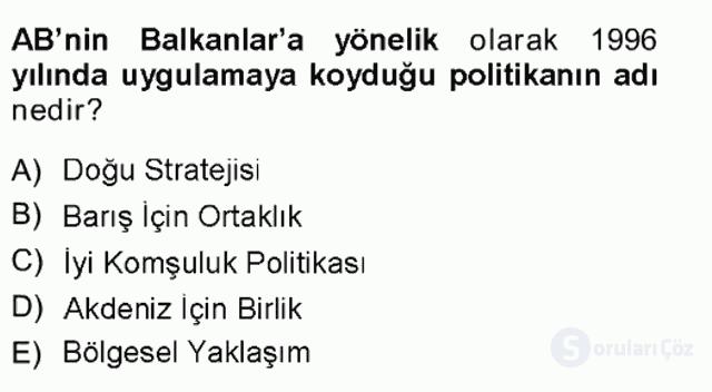 Balkanlar'da Siyaset Tek Ders Sınavı 17. Soru