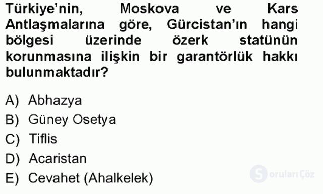 Orta Asya ve Kafkaslarda Siyaset Tek Ders Sınavı 10. Soru