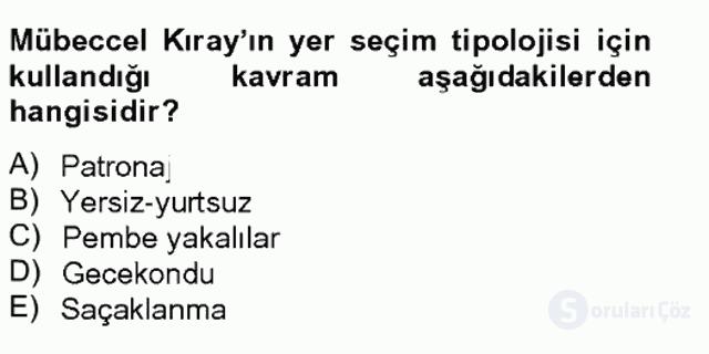 Türk Sosyologları Tek Ders Sınavı 13. Soru
