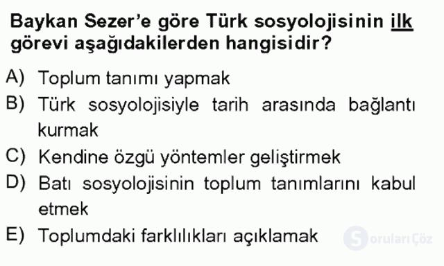 Türk Sosyologları Tek Ders Sınavı 20. Soru