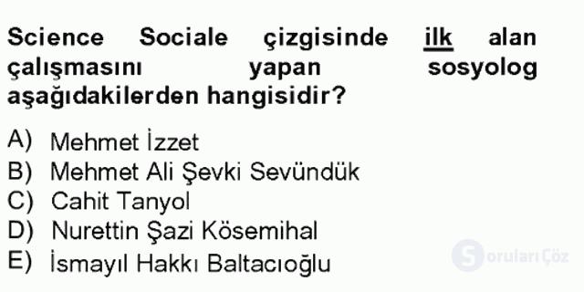 Türk Sosyologları Tek Ders Sınavı 5. Soru