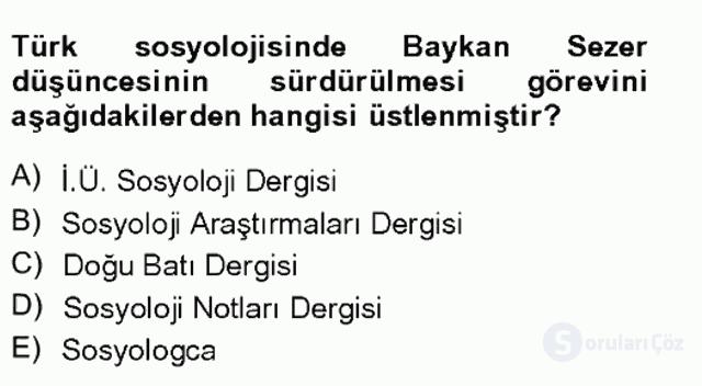Türkiye'de Sosyoloji Tek Ders Sınavı 18. Soru
