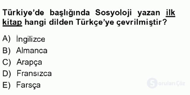 Türkiye'de Sosyoloji Tek Ders Sınavı 6. Soru