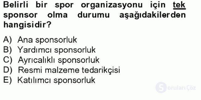 Sporda Sponsorluk Tek Ders Sınavı 11. Soru