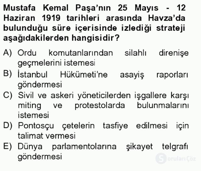 Atatürk İlkeleri ve İnkılap Tarihi I Tek Ders Sınavı 10. Soru