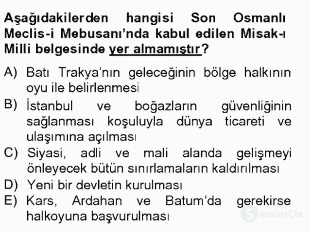 Atatürk İlkeleri ve İnkılap Tarihi I Tek Ders Sınavı 12. Soru