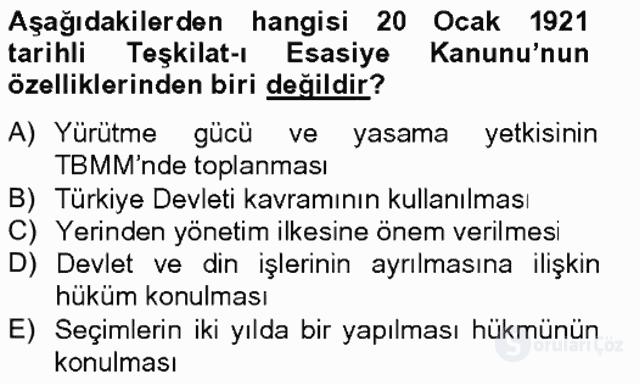 Atatürk İlkeleri ve İnkılap Tarihi I Tek Ders Sınavı 13. Soru