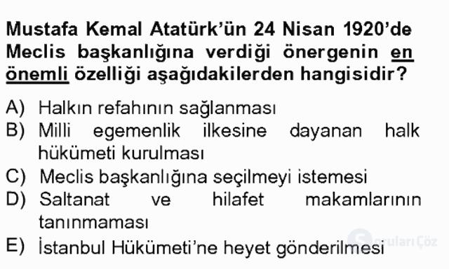 Atatürk İlkeleri ve İnkılap Tarihi I Tek Ders Sınavı 15. Soru