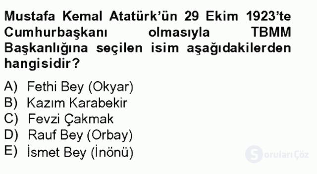 Atatürk İlkeleri ve İnkılap Tarihi I Tek Ders Sınavı 20. Soru