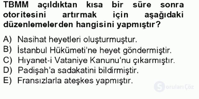 Atatürk İlkeleri ve İnkılap Tarihi I Tek Ders Sınavı 9. Soru