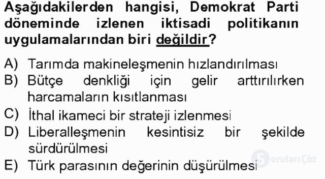 Atatürk İlkeleri ve İnkılap Tarihi II Tek Ders Sınavı 10. Soru