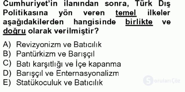 Atatürk İlkeleri ve İnkılap Tarihi II Tek Ders Sınavı 12. Soru