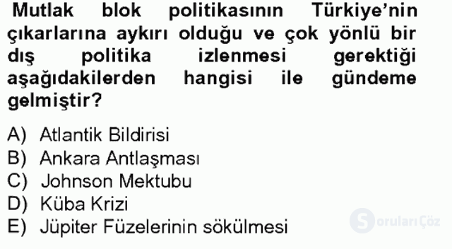Atatürk İlkeleri ve İnkılap Tarihi II Tek Ders Sınavı 13. Soru