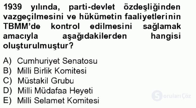 Atatürk İlkeleri ve İnkılap Tarihi II Tek Ders Sınavı 15. Soru