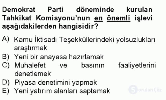 Atatürk İlkeleri ve İnkılap Tarihi II Tek Ders Sınavı 16. Soru