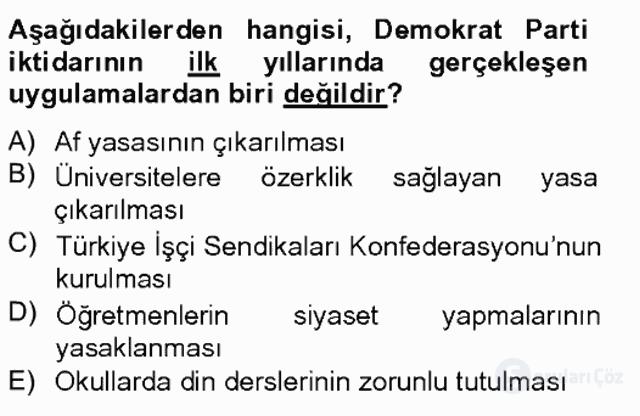 Atatürk İlkeleri ve İnkılap Tarihi II Tek Ders Sınavı 17. Soru