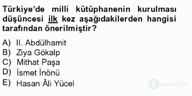 Atatürk İlkeleri ve İnkılap Tarihi II Tek Ders Sınavı 18. Soru