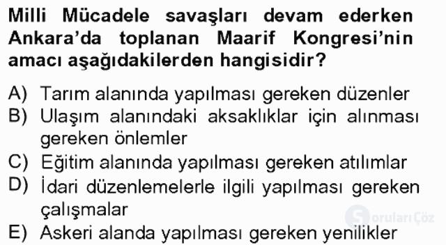 Atatürk İlkeleri ve İnkılap Tarihi II Tek Ders Sınavı 2. Soru