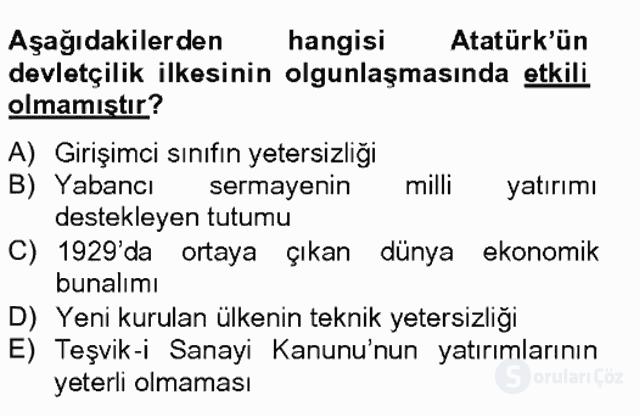 Atatürk İlkeleri ve İnkılap Tarihi II Tek Ders Sınavı 6. Soru
