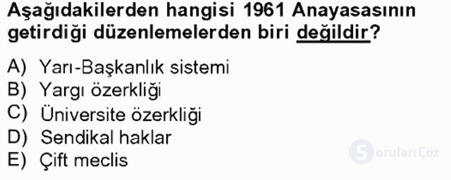 Türkiye Cumhuriyeti SiyasÎ Tarihi Tek Ders Sınavı 17. Soru