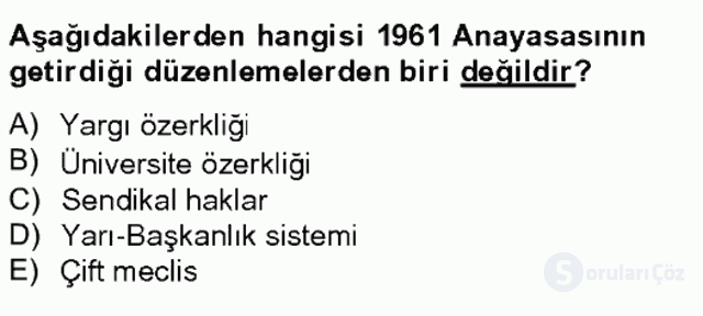 Türkiye Cumhuriyeti SiyasÎ Tarihi Tek Ders Sınavı 18. Soru