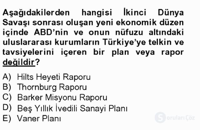 Türkiye Cumhuriyeti SiyasÎ Tarihi Tek Ders Sınavı 19. Soru