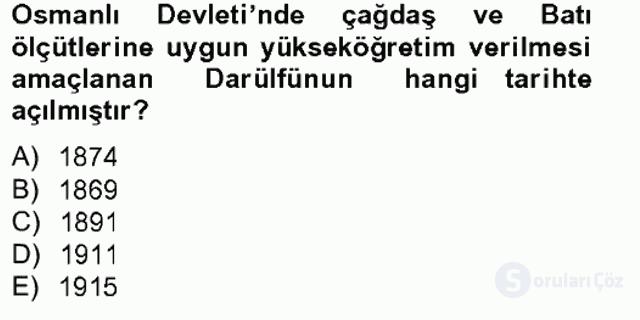 Türk Eğitim Tarihi Tek Ders Sınavı 1. Soru