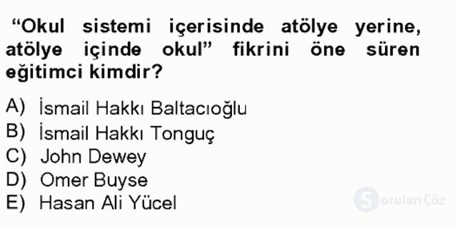 Türk Eğitim Tarihi Tek Ders Sınavı 11. Soru