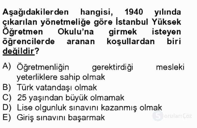 Türk Eğitim Tarihi Tek Ders Sınavı 12. Soru
