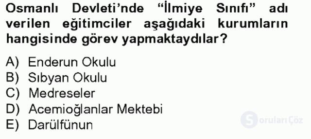 Türk Eğitim Tarihi Tek Ders Sınavı 2. Soru