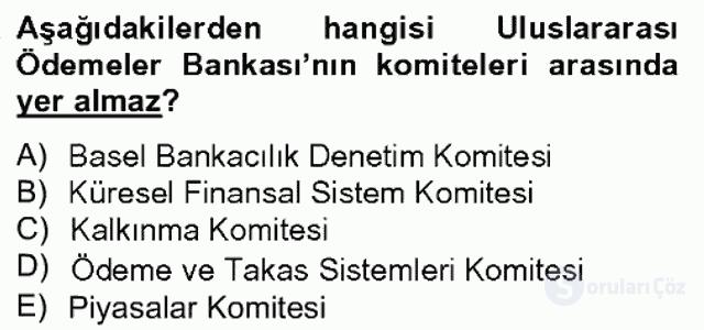 Uluslararası Ekonomik Kuruluşlar Bahar Dönemi Final 17. Soru