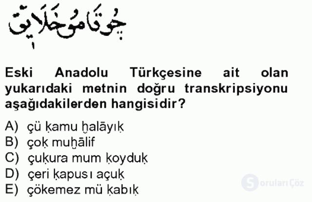 XIV-XV. Yüzyıllar Türk Dili Tek Ders Sınavı 10. Soru