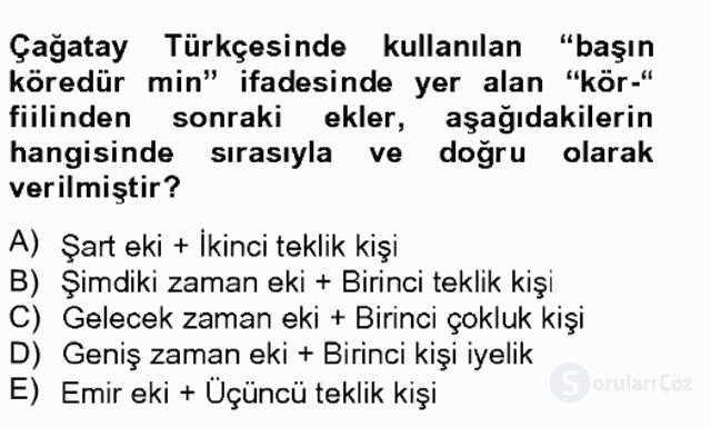 XIV-XV. Yüzyıllar Türk Dili Tek Ders Sınavı 15. Soru