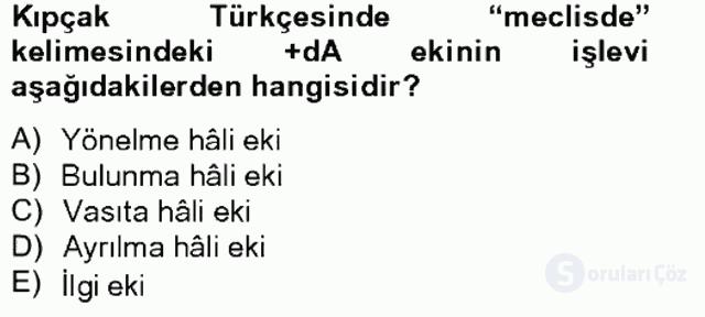 XIV-XV. Yüzyıllar Türk Dili Tek Ders Sınavı 19. Soru