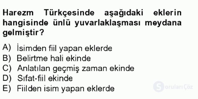 XIV-XV. Yüzyıllar Türk Dili Tek Ders Sınavı 5. Soru