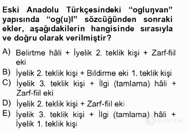 XIV-XV. Yüzyıllar Türk Dili Tek Ders Sınavı 8. Soru