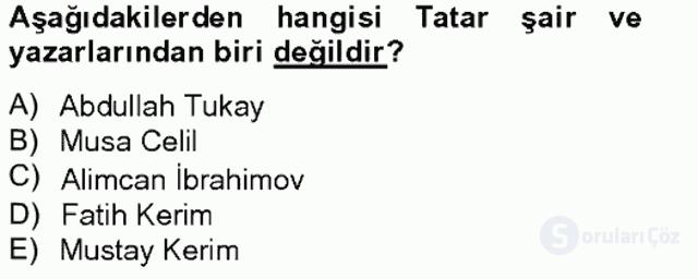 Çağdaş Türk Yazı Dilleri II Tek Ders Sınavı 10. Soru