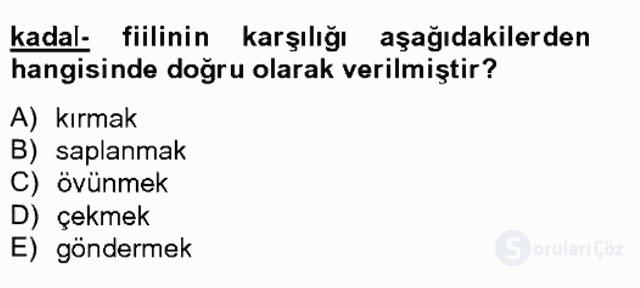 Çağdaş Türk Yazı Dilleri II Tek Ders Sınavı 12. Soru