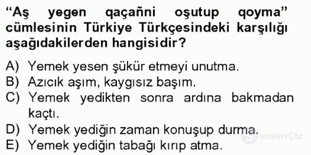 Çağdaş Türk Yazı Dilleri II Tek Ders Sınavı 5. Soru