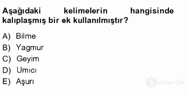 XVI-XIX. Yüzyıllar Türk Dili Tek Ders Sınavı 12. Soru