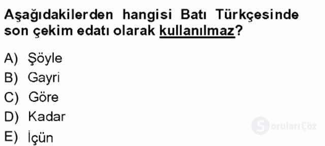 XVI-XIX. Yüzyıllar Türk Dili Tek Ders Sınavı 13. Soru