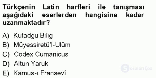 XVI-XIX. Yüzyıllar Türk Dili Tek Ders Sınavı 18. Soru