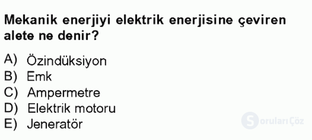 Teknolojinin Bilimsel İlkeleri II Tek Ders Sınavı 6. Soru