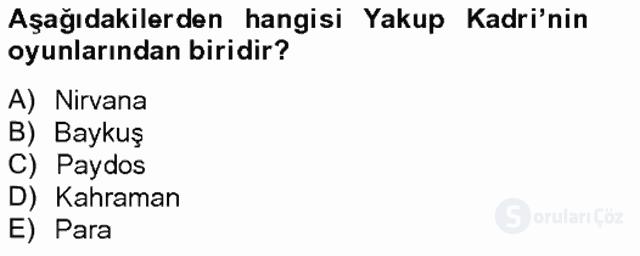 Türk Tiyatrosu Tek Ders Sınavı 10. Soru