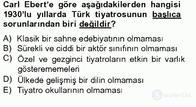 Türk Tiyatrosu Tek Ders Sınavı 11. Soru