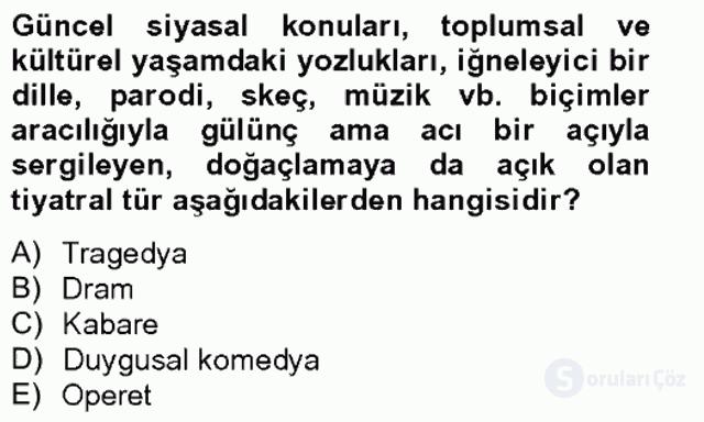 Türk Tiyatrosu Tek Ders Sınavı 15. Soru